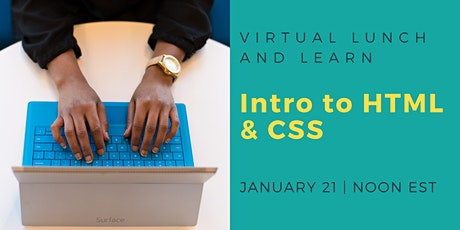 Tech Lunch and Learn: Intro to CSS and HTML tickets