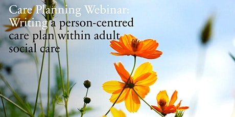 Care Planning: Person centred care planning within adult social  care (ASC) tickets