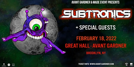 Subtronics + Special Guests tickets