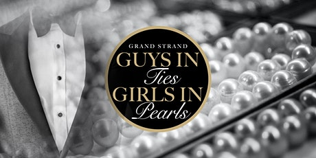 Grand Strand Guys in Ties Girls in Pearls tickets