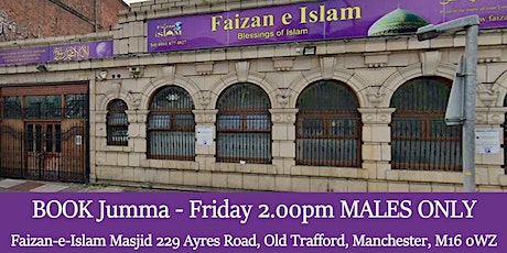 Jumma Friday Prayer Jamaat at 2.00pm (Males only) tickets