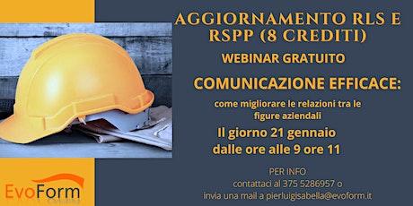 """Webinar: """"Comunicazione efficace"""" valido come aggiornamento RLS RSPP biglietti"""