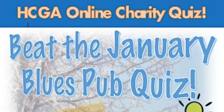 HCGA Beat the January Blues Pub Quiz! tickets