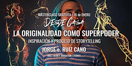 """Masterclass """"La Originalidad como Superpoder"""" - Jorge Ruiz entradas"""