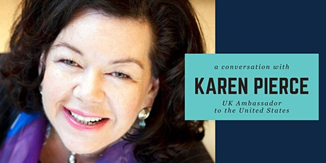 A Conversation with UK Ambassador Karen Pierce tickets