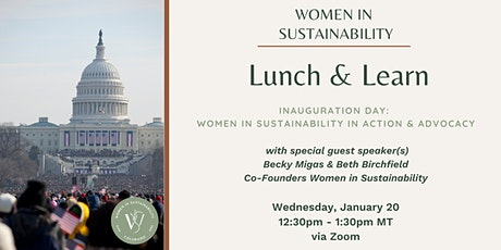Women in Sustainability - Inauguration Day: What's Next for WIS? tickets