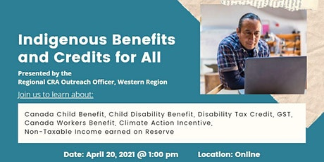 Indigenous Benefits and Credits for All: CRA Presentation tickets
