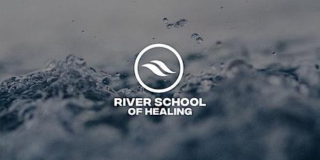 River School of Healing tickets