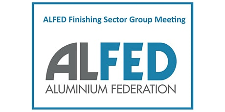 ALFED Finishing Sector Group Meeting tickets