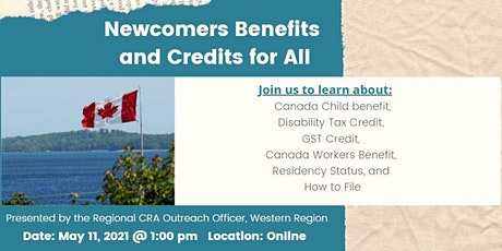 Newcomers  Benefits and Credits for All: CRA Presentation tickets