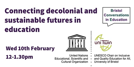 Connecting decolonial and sustainable futures in education tickets