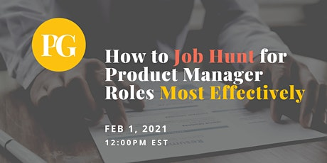 How to Job Hunt for Product Manager Roles Most Effectively tickets