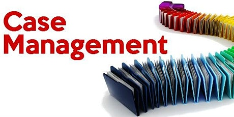 Effective Case Management - 4 modules - 16th, 17th, 23rd, 24th June '21 tickets