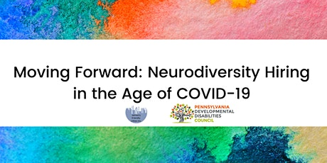 Moving Forward: Neurodiversity Hiring in the Age of COVID-19 tickets