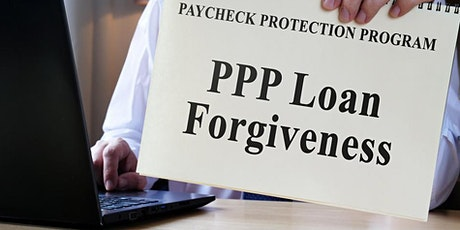 PPP Forgiveness-Newest Updates! tickets