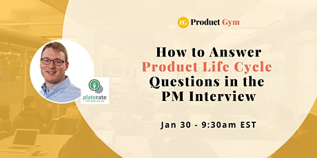 How to Answer Product Life Cycle Questions in the PM Interview tickets