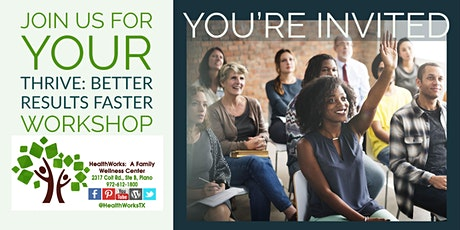 THRIVE: Better Results Faster New Patient Workshop tickets