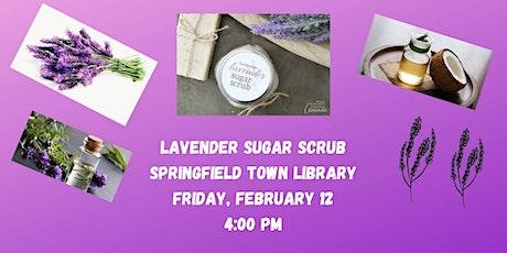 DIY Lavender Sugar Scrub tickets