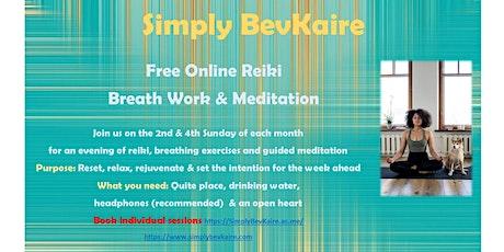 Free Sunday Reiki  & Breath Work & Meditation tickets