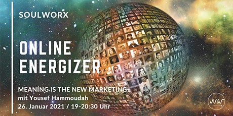 ENERGIZER. MEANING IS THE NEW MARKETING mit Yousef Hammoudah tickets