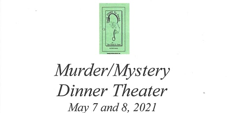 Murder Mystery Dinner/Theater - Three Doors to Death - 3rd Annual tickets