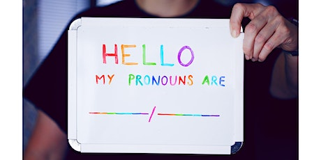 LGBT+ History Month, Pronouns – 5 Top Tips Tickets