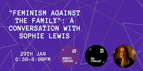 """Feminism Against Family"": A Conversation With Sophie Lewis tickets"