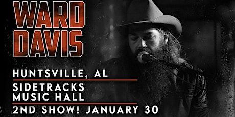 Ward Davis (2nd show added) tickets