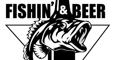 Fishin' & Beer tickets