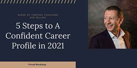 FREE WORKSHOP: Five Steps To A Confident Career Profile tickets