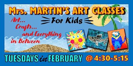 Mrs. Martin's Art Classes in FEBRUARY tickets