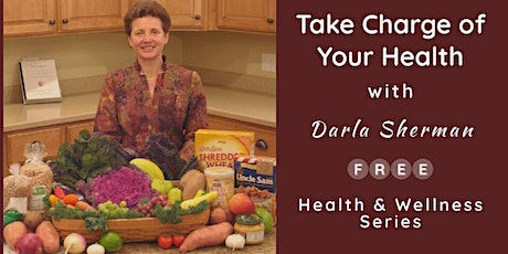 Take Charge of Your Health - A 4-Part Series tickets