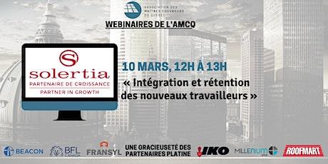 WEBINAIRE « Intégration et rétention des nouveaux travailleurs  » -Solertia billets