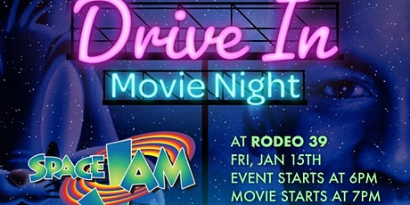 Drive In Movie Night at Rodeo 39 playing Space Jam tickets