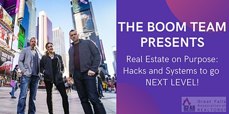 Real Estate on Purpose: Hacks and Systems to go NEXT LEVEL! tickets