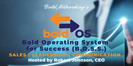 bold OS for Success in Sales, Leadership, and Communication tickets