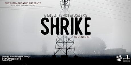 SHRIKE tickets