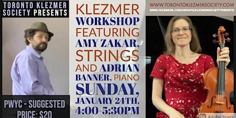 Klezmer workshop featuring Amy Zakar and Adrian Banner tickets