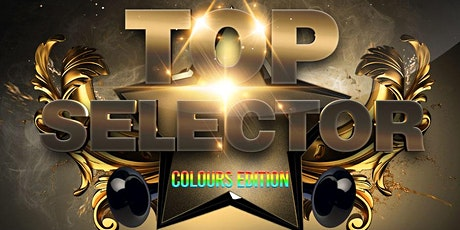 TOP SELECTOR - COLOURS EDITION tickets