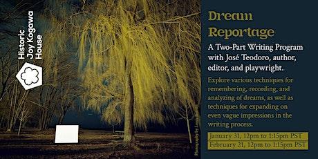 Dream Reportage tickets
