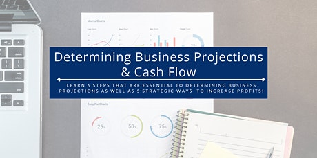 Determining Business Projections & Cash Flow tickets