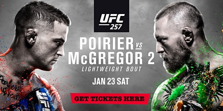 UFC 257: Poirier vs. McGregor tickets
