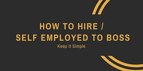How to Hire / Self Employed to Boss tickets