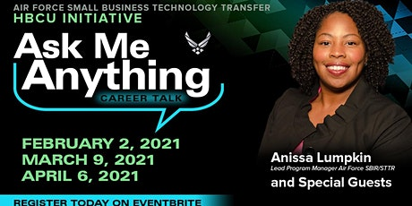 USAF STTR ASK-ME with Ms. Anissa Lumpkin & Guests tickets