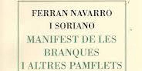 Presentació  Manifest de les branques i altres pamflets, de Ferran Navarro entradas