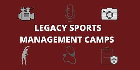 Legacy Sports Management Camp tickets