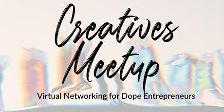 Creatives Meetup tickets
