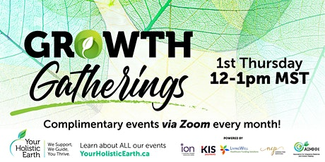 Your Holistic Earth's - NOON Growth Gathering– Free Event tickets