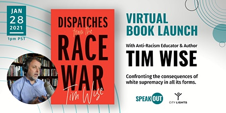 Book Launch with Tim Wise: Dispatches from the Race War tickets