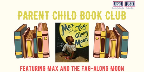 "USO Parent Child Book Club: ""Max and the Tag Along Moon"" tickets"